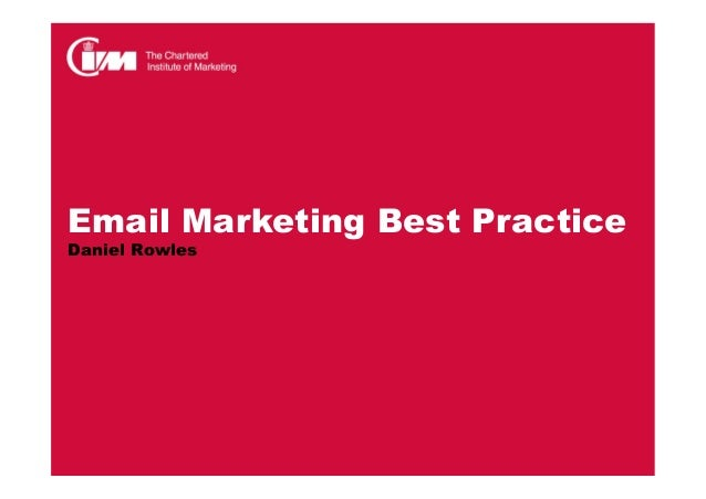 Email Marketing Best PracticeDaniel Rowles