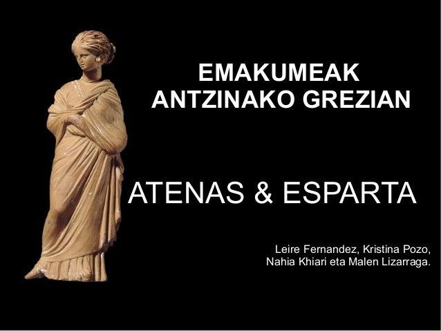 EMAKUMEAKANTZINAKO GREZIANATENAS & ESPARTALeire Fernandez, Kristina Pozo,Nahia Khiari eta Malen Lizarraga.