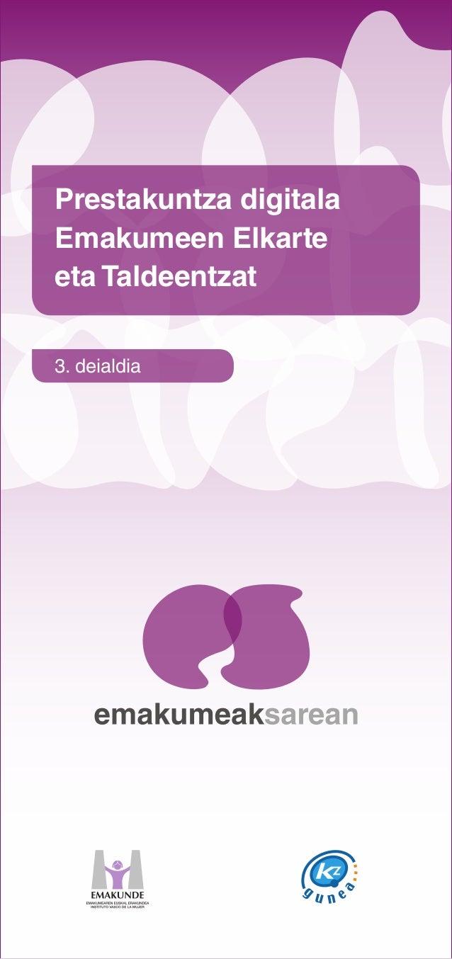 Prestakuntza digitala Emakumeen Elkarte eta Taldeentzat 3. deialdia