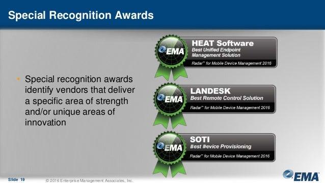 Special Recognition Awards Slide 19 © 2016 Enterprise Management Associates, Inc. • Special recognition awards identify ve...