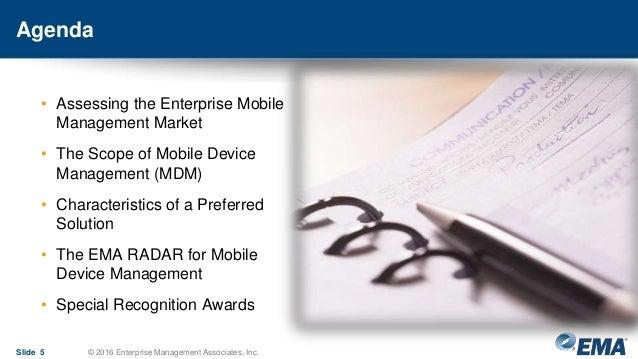 Agenda Slide 5 © 2016 Enterprise Management Associates, Inc. • Assessing the Enterprise Mobile Management Market • The Sco...