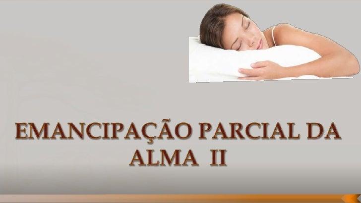    O sono   É um fenômeno fisiológico pelo qual o corpo    entra em repouso.   Nele se dá uma suspensão da vida ativa e...