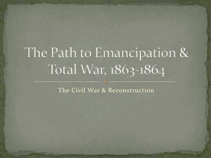 The Civil War & Reconstruction