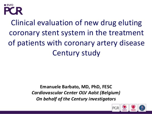 Clinical evaluation of new drug eluting coronary stent system in the treatment of patients with coronary artery disease Ce...