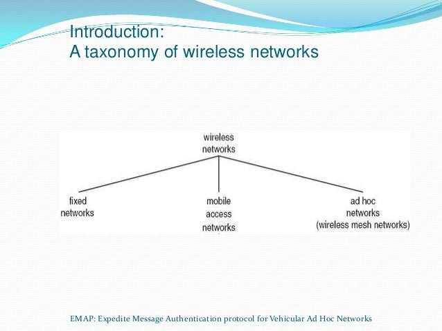 authentication in vanet Broadcast authentication in vanets outline: introduction to vanet technology  security requirements in vanet technology privacy protection in vanet the.