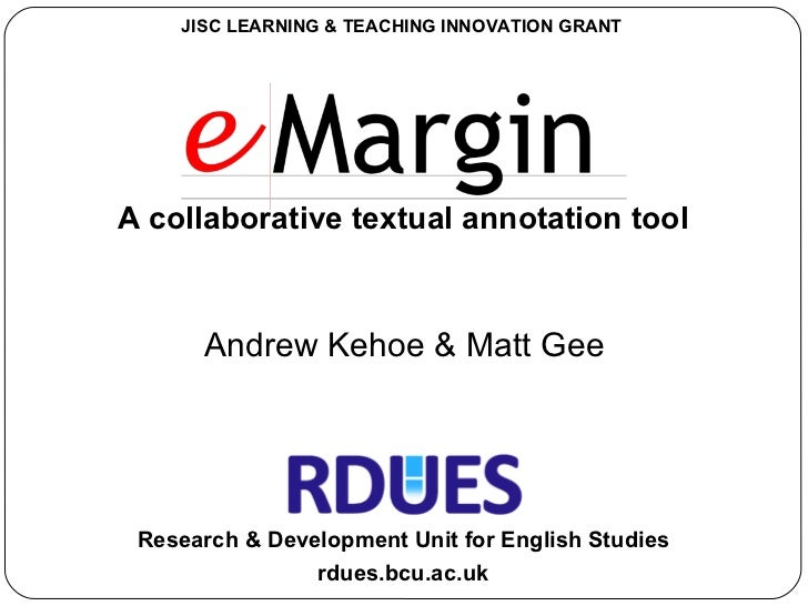 A collaborative textual annotation tool rdues.bcu.ac.uk Research & Development Unit for English Studies Andrew Kehoe & Mat...