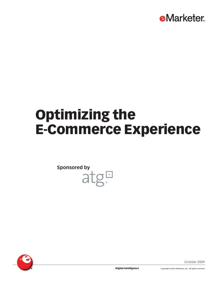 Optimizing the E-Commerce Experience    Sponsored by                                                                      ...
