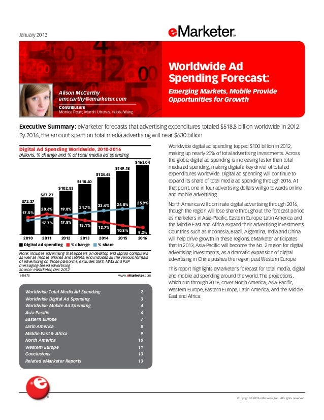 January 2013  Worldwide Ad Spending Forecast: Emerging Markets, Mobile Provide Opportunities for Growth  Alison McCarthy a...