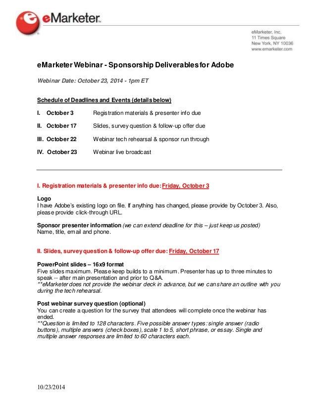 eMarketer Webinar - Sponsorship Deliverables for Adobe  Webinar Date: October 23, 2014 - 1pm ET  Schedule of Deadlines and...