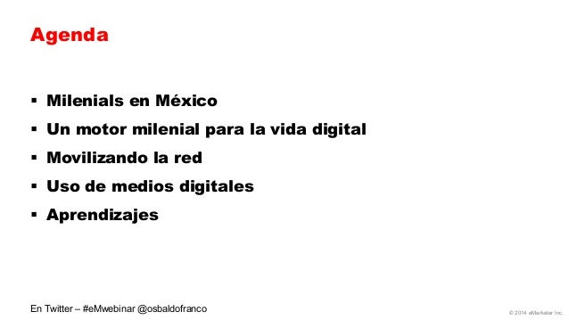 Millennials in Mexico—Who They Are and What They're Doing Online by eMarketer [Webinar] Slide 2