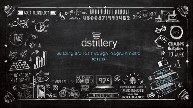 Building Brands Through Programmatic 02.12.15