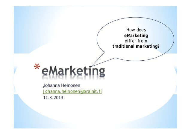 How does                                        eMarketing                                        differ from             ...