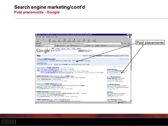Search engine marketing/cont'd Paid placements - Google Paid placements