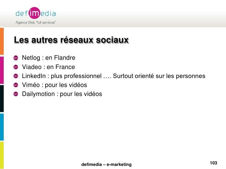 Les autres réseaux sociaux<br />Netlog : en Flandre<br />Viadeo : en France<br />LinkedIn : plus professionnel …. Surtout ...
