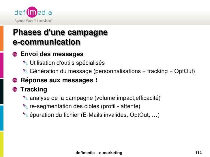 114<br />Phases d'une campagne e-communication<br />Envoi des messages<br />Utilisation d'outils spécialisés<br />Générati...