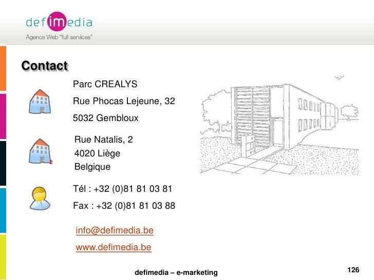 126<br />Contact<br />Parc CREALYS<br />Rue Phocas Lejeune, 32<br />5032 Gembloux<br />Rue Natalis, 2<br />4020 Liège<br /...