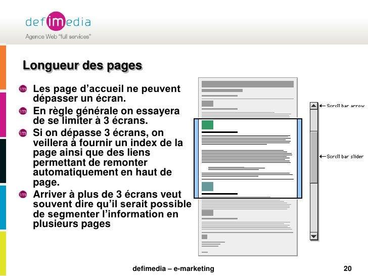 20<br />Longueur des pages<br />Les page d'accueil ne peuvent dépasser un écran.<br />En règle générale on essayera de se ...