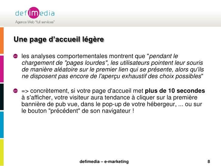 """8<br />Une page d'accueil légère<br />les analyses comportementales montrent que """"pendant le chargement de """"pages lourdes""""..."""