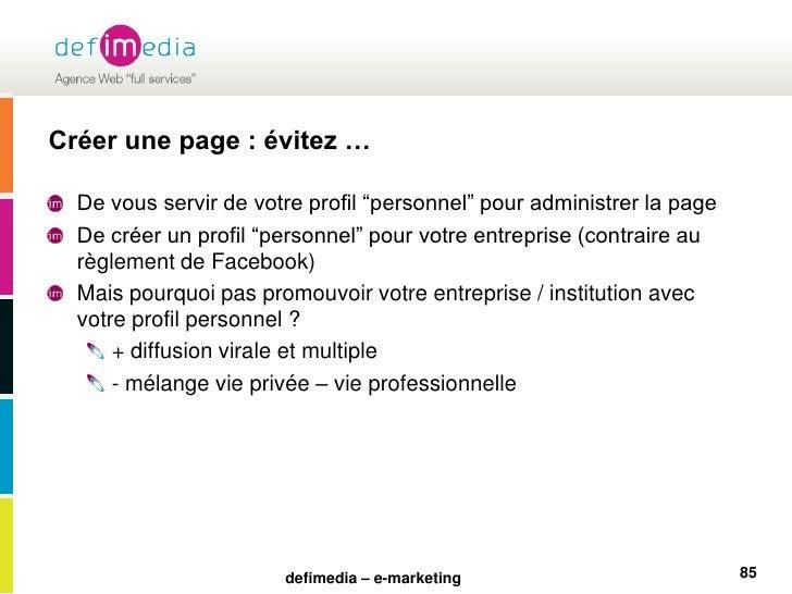 """Créer une page : évitez …<br />De vous servir de votre profil """"personnel"""" pour administrer la page<br />De créer un profil..."""