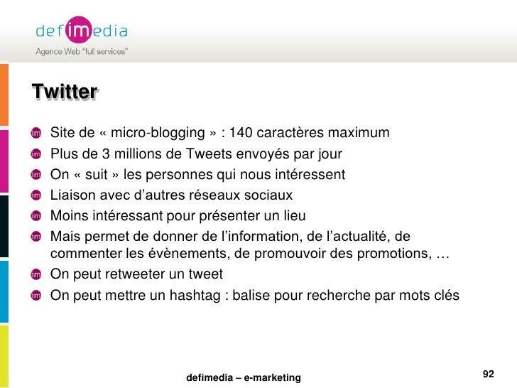 Twitter<br />Site de «micro-blogging» : 140 caractères maximum<br />Plus de 3 millions de Tweets envoyés par jour<br />O...