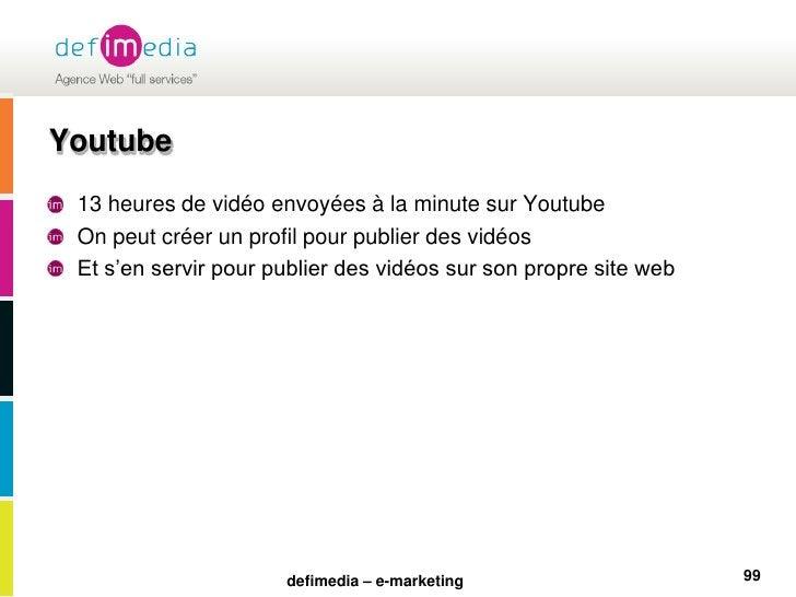 Youtube<br />13 heures de vidéo envoyées à la minute sur Youtube<br />On peut créer un profil pour publier des vidéos<br /...
