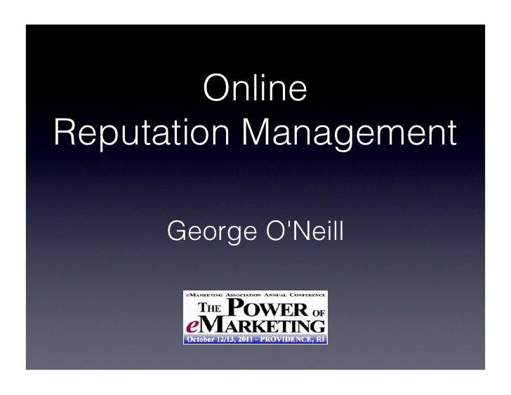 OnlineReputation Management     George ONeill