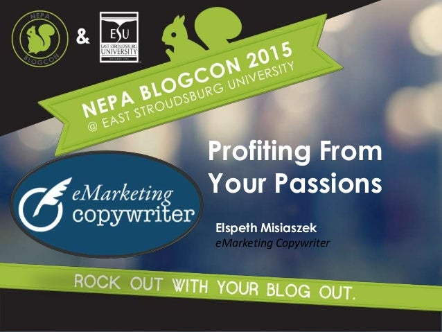 Profiting From Your Passions Elspeth Misiaszek eMarketing Copywriter