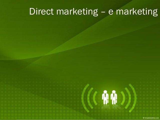 Direct marketing – e marketing
