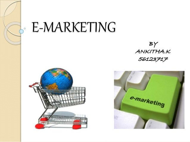 e marketing ppt Emarketing strategies is a team of experienced, diverse, and recognized marketing professionals who work collectively with clients to create customer communications.