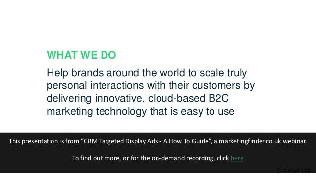 WHAT WE DO Help brands around the world to scale truly personal interactions with their customers by delivering innovative...