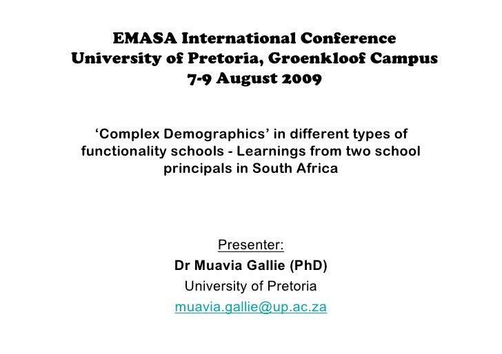 EMASA International Conference University of Pretoria, Groenkloof Campus               7-9 August 2009      'Complex Demog...