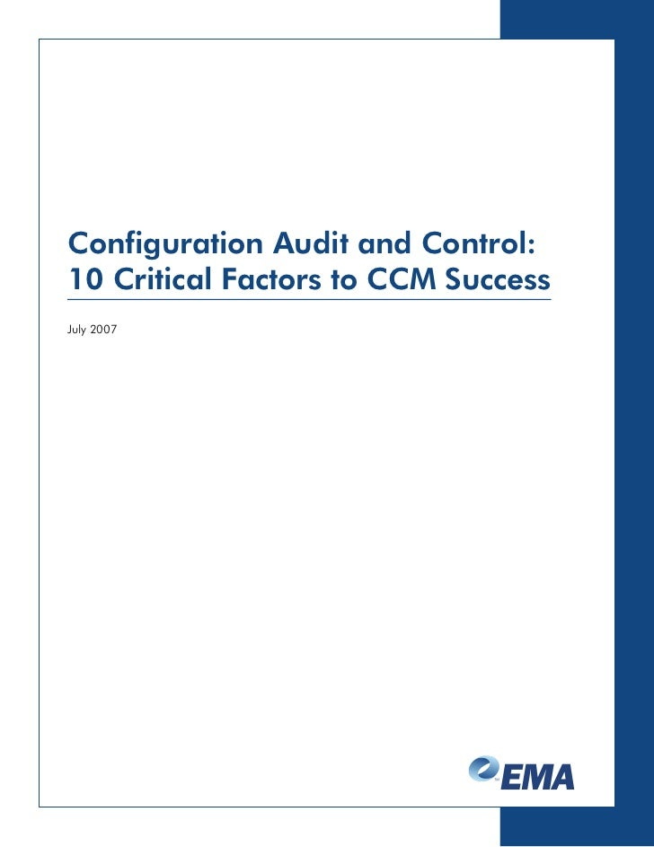 Configuration Audit and Control: 10 Critical Factors to CCM Success