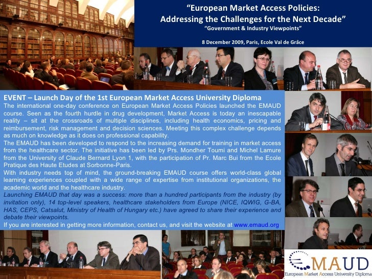 """ European Market Access Policies: Addressing the Challenges for the Next Decade"" ""Government & Industry Viewpoints"" 8 Dec..."