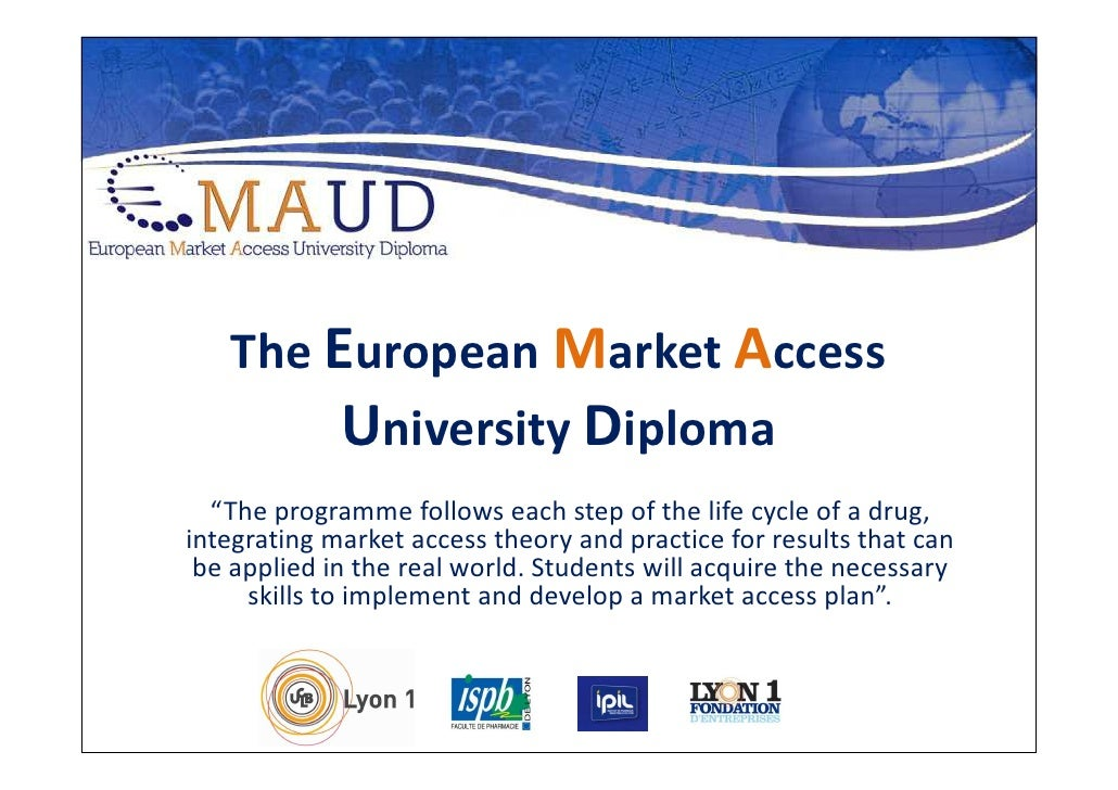 """The European Market Access         University Diploma   """"The programme follows each step of the life cycle of a drug, inte..."""