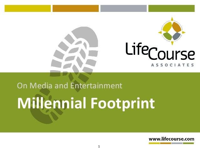 1 Millennial Footprint On Media and Entertainment