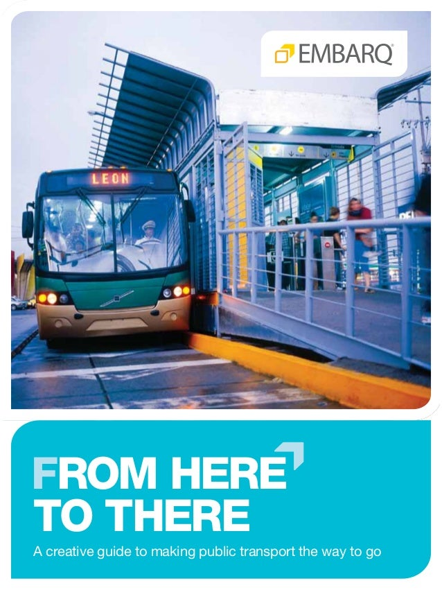 from Hereto thereA creative guide to making public transport the way to go