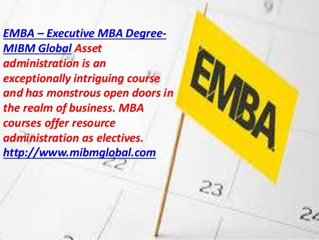 Emba   executive mba degree offer resource administration as mibm global Slide 2