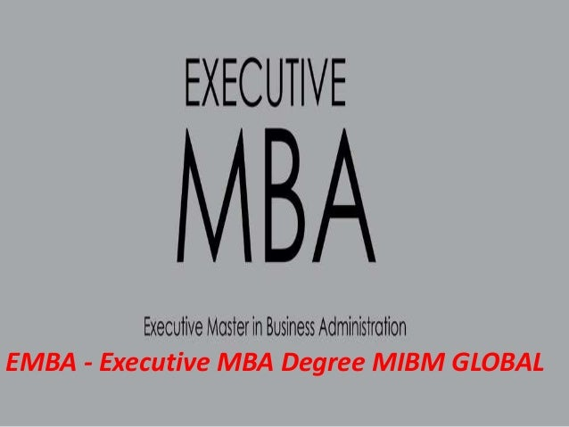 Emba   executive mba degree offer resource administration as mibm global Slide 3