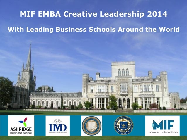 MIF EMBA Creative Leadership 2014 With Leading Business Schools Around the World  WWW.MIF.FI
