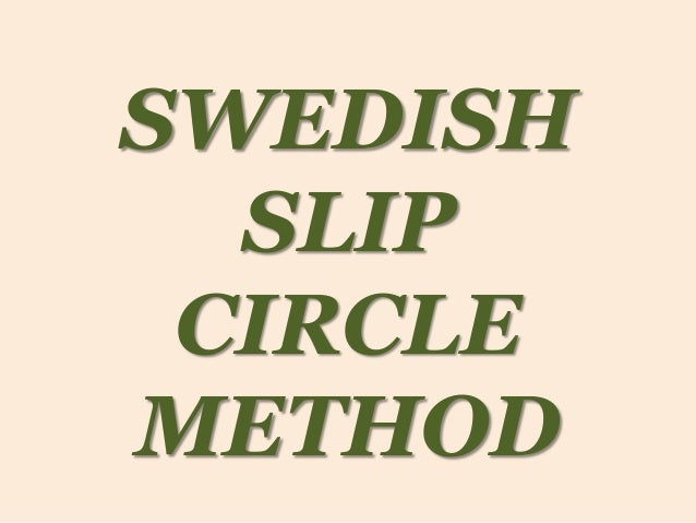 SWEDISH SLIP CIRCLE METHOD