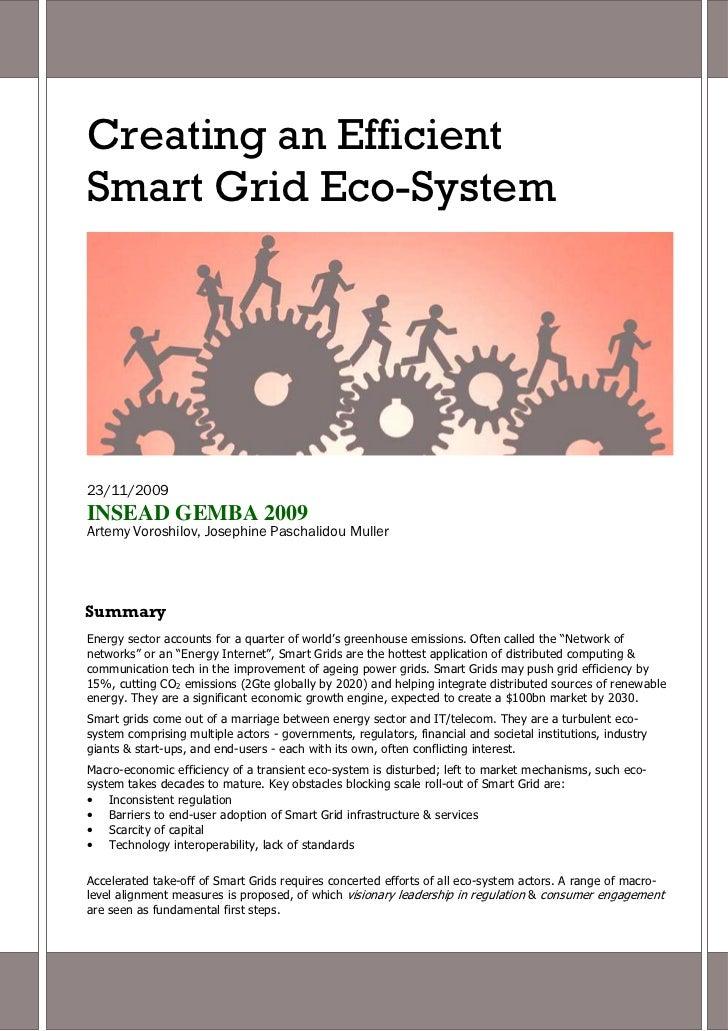 Creating an EfficientSmart Grid Eco-System23/11/2009INSEAD GEMBA 2009Artemy Voroshilov, Josephine Paschalidou MullerSummar...