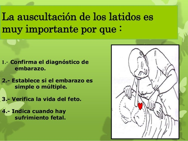 Evaluación de frecuencia cardiaca fetal (por minuto) Más de 160 Taquicardia 120-160 Normal Menos de 120 Bradicardia
