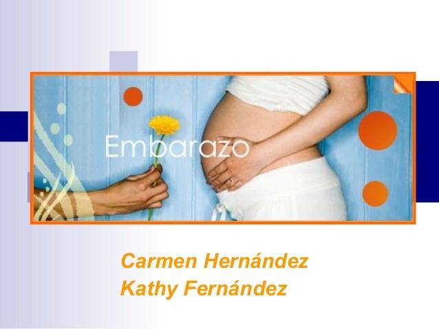 Carmen Hernández Kathy Fernández