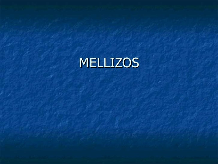 MELLIZOS
