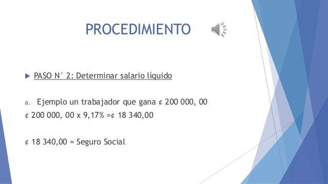EMBARGO AL SALARIO PROCEDIMIENTO EMBARGO AL SALARIO   a.  PASO N° 2: Determinar salario líquido Ejemplo un trabajador que...