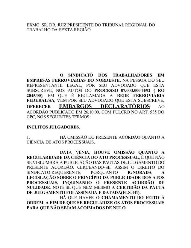 EXMO. SR. DR. JUIZ PRESIDENTE DO TRIBUNAL REGIONAL DO TRABALHO DA SEXTA REGIÃO. O SINDICATO DOS TRABALHADORES EM EMPRESAS ...