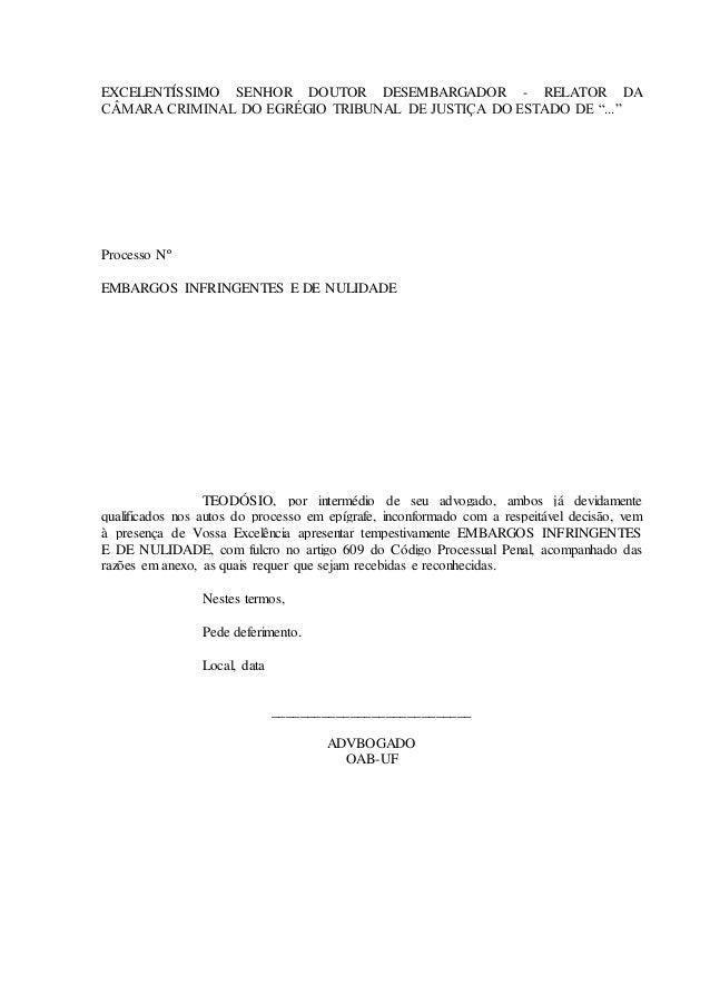 """EXCELENTÍSSIMO SENHOR DOUTOR DESEMBARGADOR - RELATOR DA CÂMARA CRIMINAL DO EGRÉGIO TRIBUNAL DE JUSTIÇA DO ESTADO DE """"..."""" ..."""
