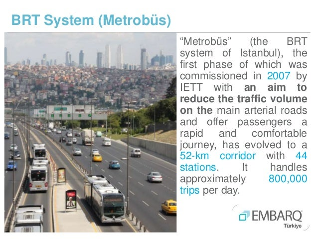 """""""Metrobüs"""" (the BRT system of Istanbul), the first phase of which was commissioned in 2007 by IETT with an aim to reduce t..."""