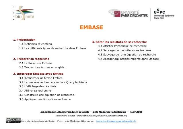 Embase Bibliothèque interuniversitaire de Santé – Paris – pôle Médecine-Odontologie – formation@biusante.parisdescartes.fr...