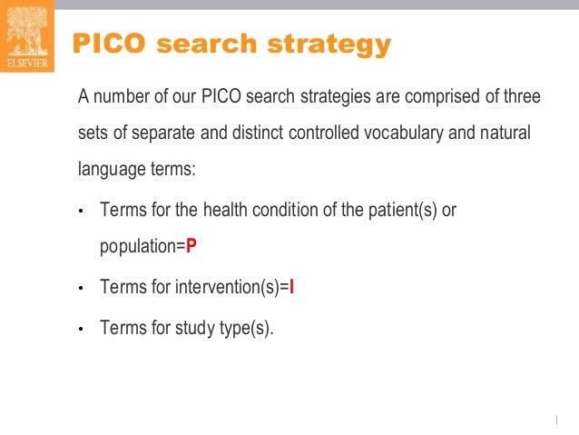 Embase Webinar Pico Search Strategies As Of 042115v3